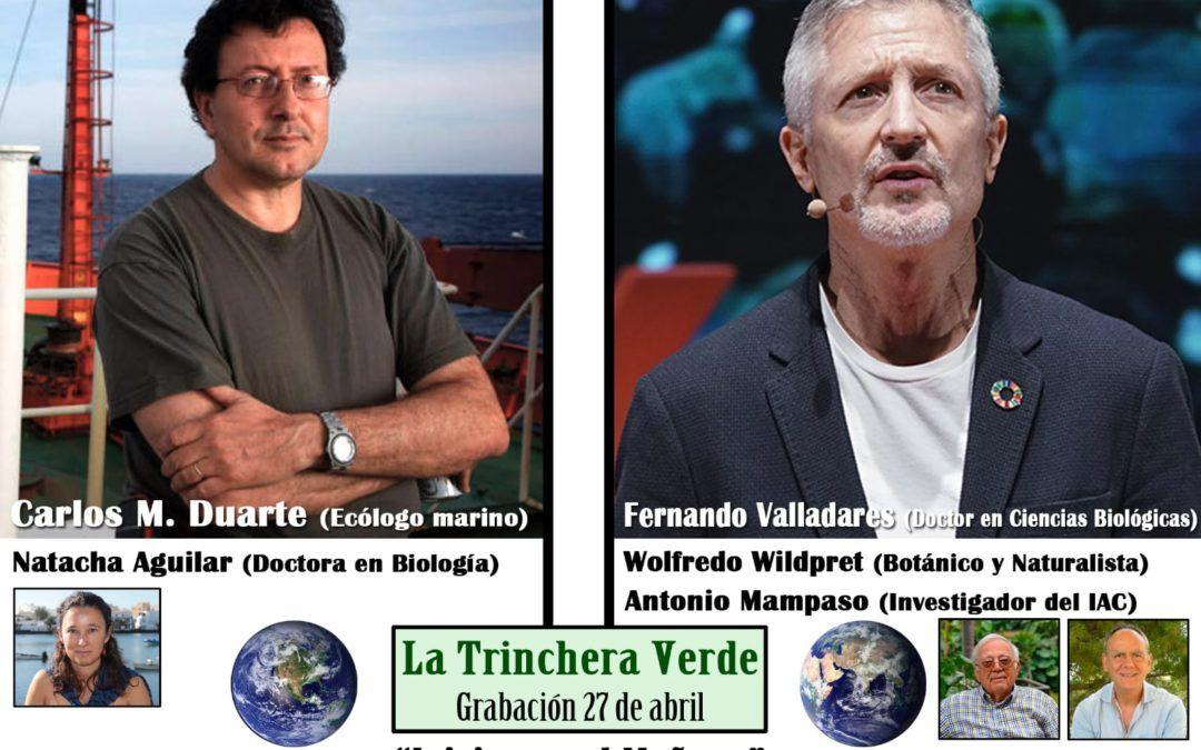 La Trinchera Verde 6 Especial «Iniciamos El Mañana» Parte 2 – Conversamos con Fernando Valladares, Wolfredo Wildpret  y Antonio Mampaso