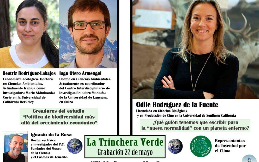 La Trinchera Verde 7: Especial El Mañana Es Hoy Parte 2 con Odile Rodríguez de la Fuente y Damián Ramos